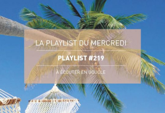 Playlist du Mercredi #219