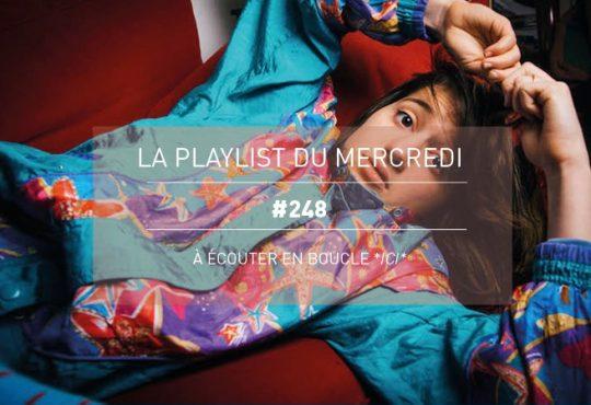 LA PLAYLIST DU MERCREDI #248