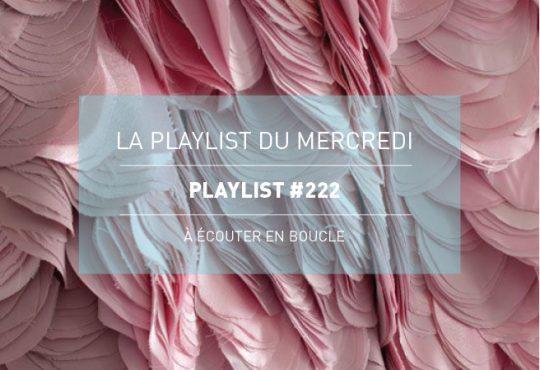 La Playlist du Mercredi #222