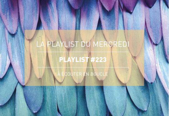 La Playlist du Mercredi #223