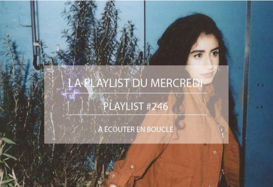 LA PLAYLIST DU MERCREDI #246