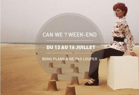 CAN WE? WEEK-END! // Les 5 (bonnes) idées pour une Fête Nat réussie