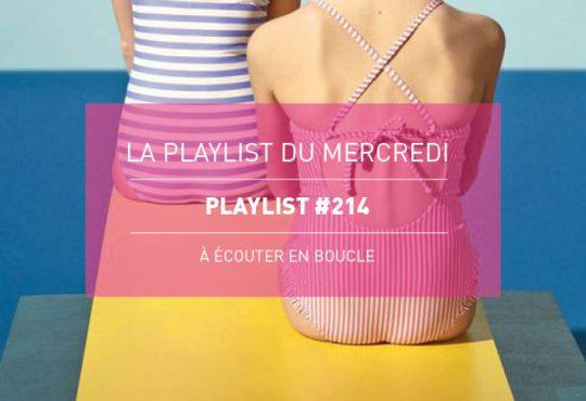 La Playlist du Mercredi #214