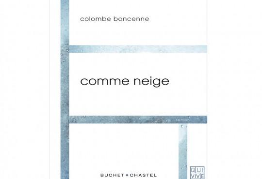 EXTRAIT // 'Comme neige' de Colombe Boncenne
