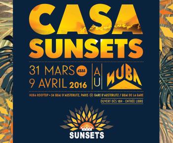 [31/03 au 09/04] Chaque soir, vos places pour le Casa Sunsets @ Nuba