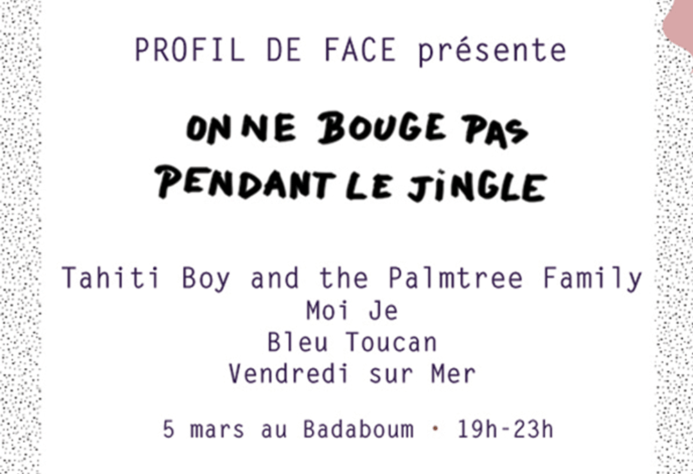 tafmag-the-arts-factory-magazine-profil-de-face-badaboum-concerts-bleu-toucan-tahiti-boy-moi-je-paris