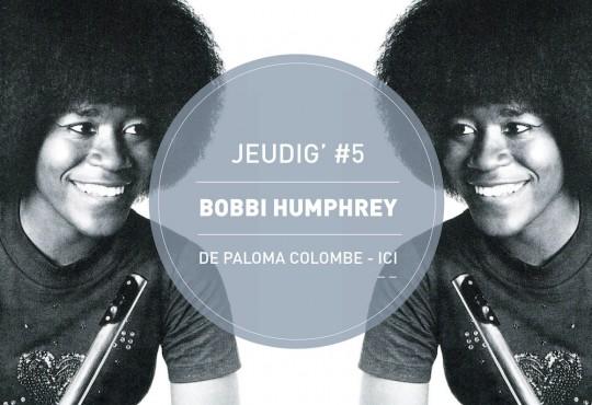 JEUDIG' #5 // 'Blacks & Blues' de Bobbi Humphrey