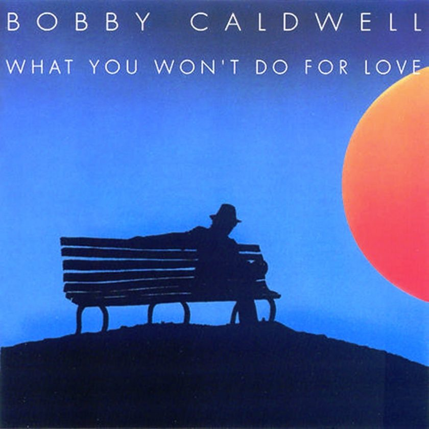 bobby_caldwell_cd-front tafmag jeudig what you won't do for love(1)