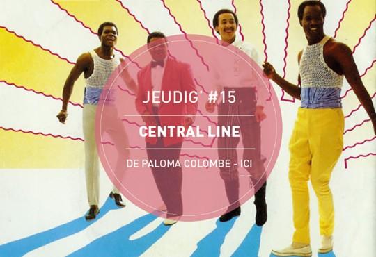 JEUDIG' #15 // 'Walking Into Sunshine' de Central Line. Où comment bien préparer les vacances