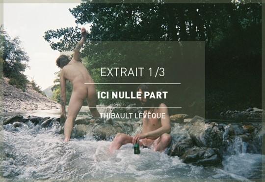 EXTRAIT // 'Ici nulle part' de Thibault Lévêque. Voyage en images