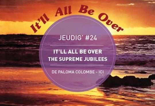 JEUDIG' #24 // 'It'll All We Over' des Supremes Jubilees (1979)