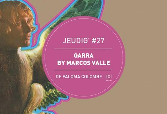 JEUDIG' #27 // Direction le Brésil hippie avec 'Garra' de Marcos Valle (1971)