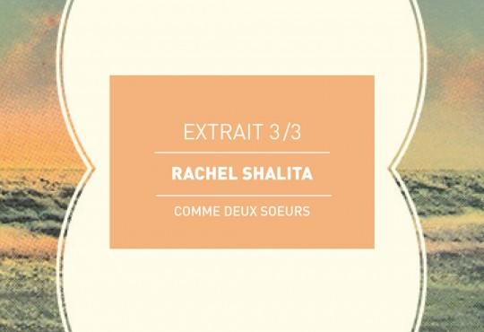EXTRAIT // Quand Véra et Tsiona se rencontrent ('Comme deux soeurs' de Rachel Shalita)