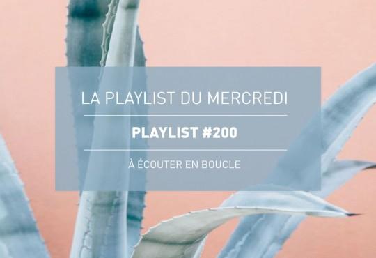 La Playlist du Mercredi #200