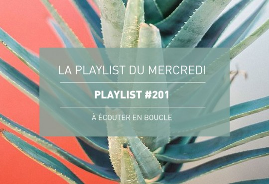 La Playlist du Mercredi #201
