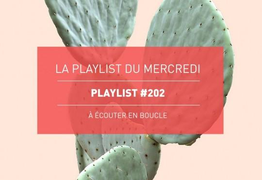 La Playlist du Mercredi #202