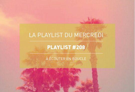 La Playlist du Mercredi #208