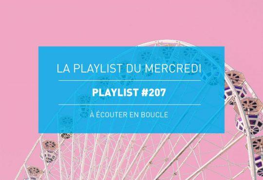 La Playlist du Mercredi #207