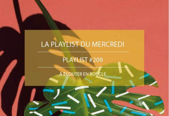 La Playlist du Mercredi #209