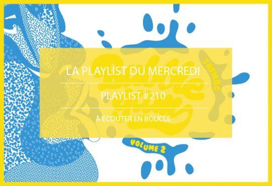 PLAYLIST 210 // Bubble Gum, la sélection musicale