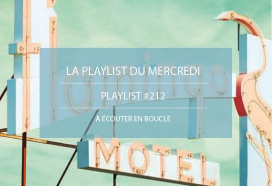 La Playlist du Mercredi #212