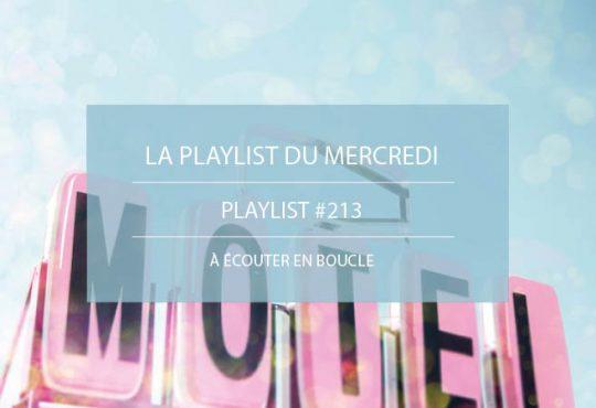 La Playlist du Mercredi #213