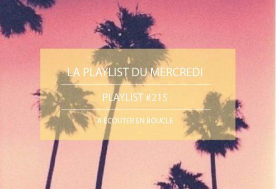 La Playlist du Mercredi #215