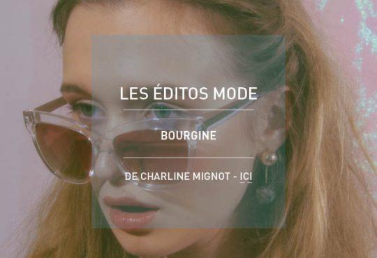 MODE // Les éditos de Charline avec Bourgine