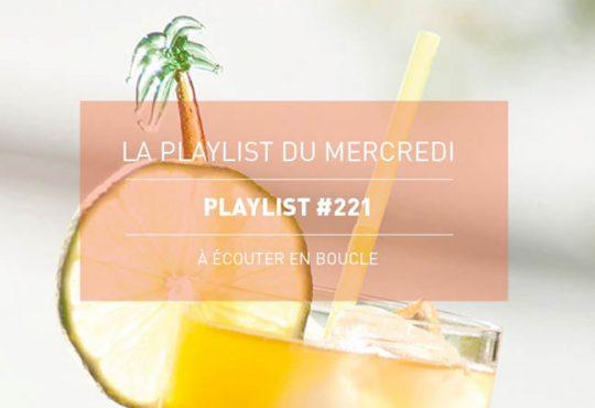 La Playlist du Mercredi #221