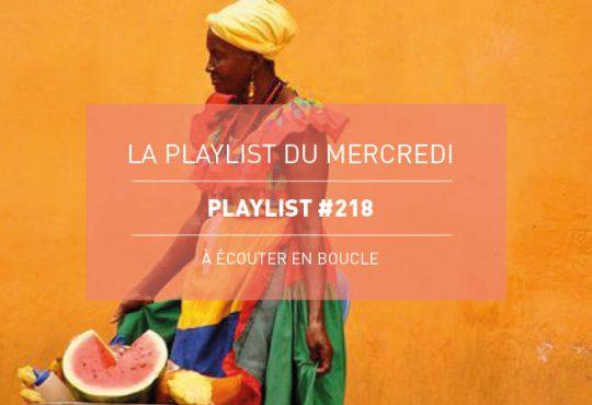 La Playlist du Mercredi #218