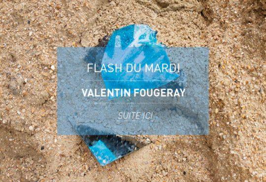FLASH DU MARDI // Valentin Fougeray et l'équilibre sur un fil