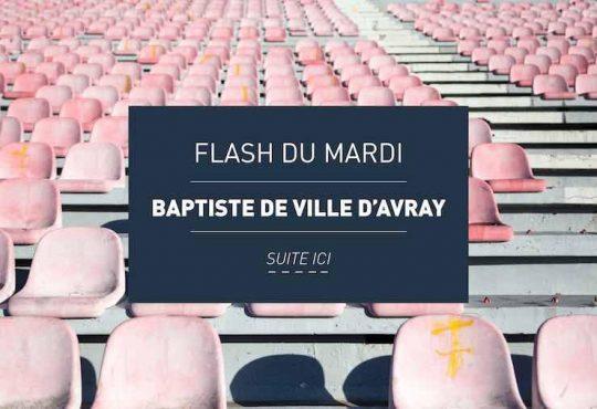 FLASH DU MARDI // Baptiste de Ville d'Avray : Le Maghreb sa Muse