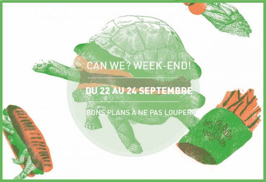 CAN WE? WEEK-END! // Good Plans du 22 au 24 septembre