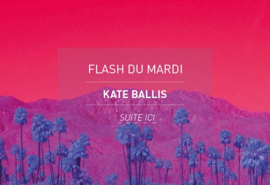 FLASH DU MARDI // La réalité à l'infrarouge de Kate Ballis
