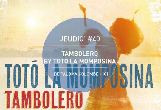 JEUDIG' #40 // Toto la Mompesina, prétresse de la cumbia
