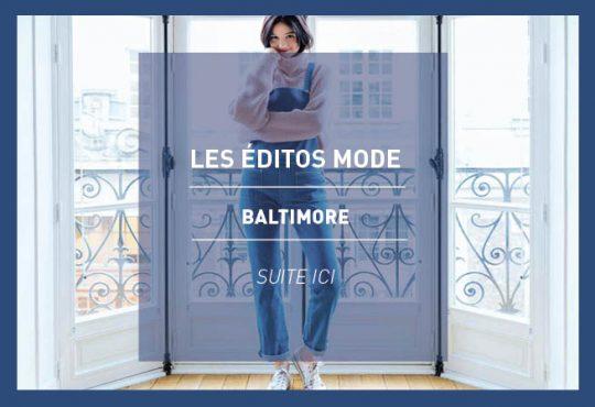 LES ÉDITOS MODE // Baltimore, une histoire de salopette