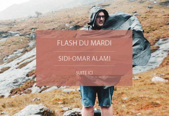 FLASH DU MARDI // Dans la nature sauvage de Sidi Omar Alami