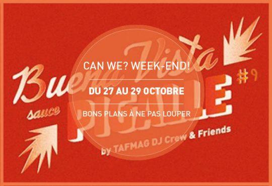 CAN WE? WEEK-END! // Les bons plans du dernier week-end d'octobre
