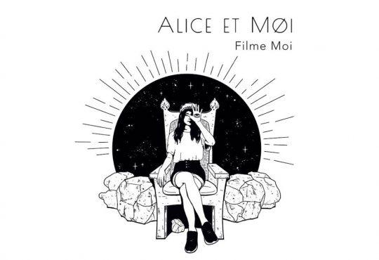 MUSIQUE // Alice + moi = Alice et Moi