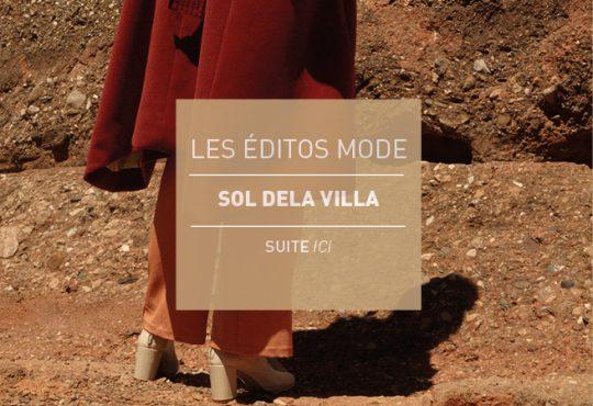 EDITO MODE // SOL DELA VILLA : De la mode à l'état brut