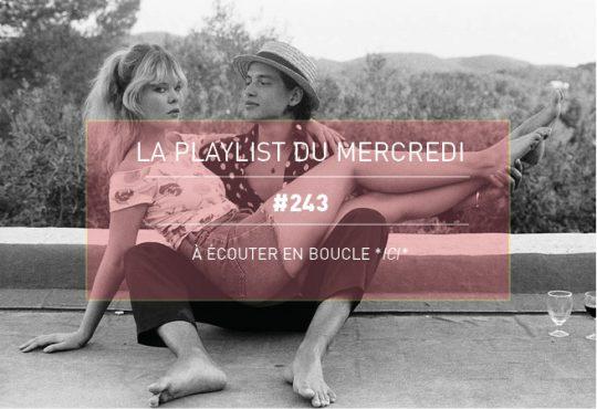 LA PLAYLIST DU MERCREDI #243
